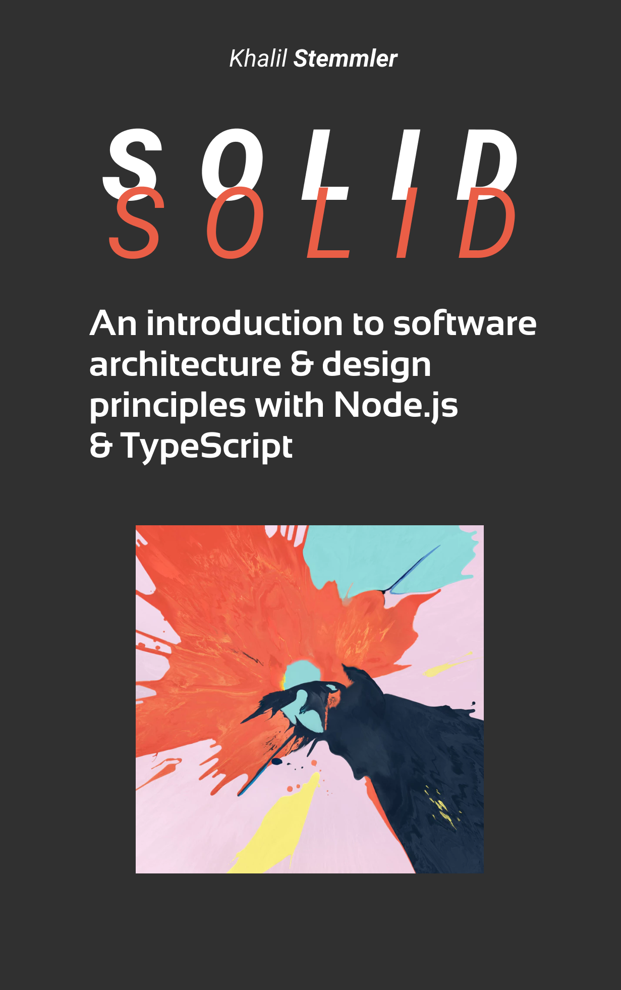 SOLID: An introduction to software architecture and design